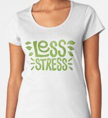 Less Stress Premium Scoop T-Shirt