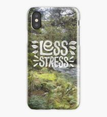 Weniger Stress iPhone-Hülle & Cover