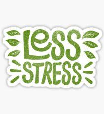 Pegatina Menos estrés