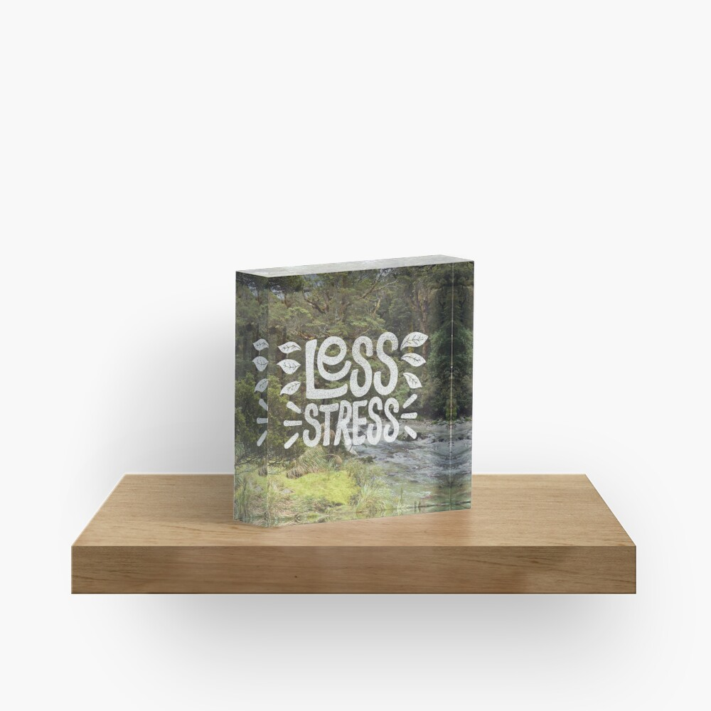 Less Stress Acrylic Block