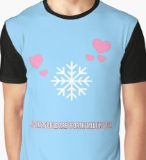 Melt for someone Graphic T-Shirt