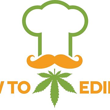 How to Edibles T-Shirt by howtoedibles