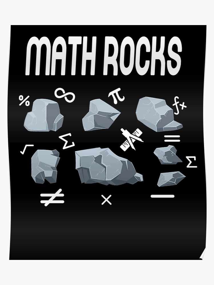 Math Rocks Funny Mathematics T-Shirt Math Teacher Shirt | Poster