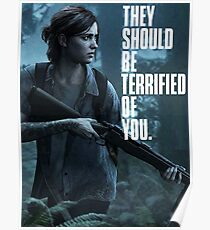 The Last of us Part 2 Ellie terrified of you T-shirt Poster