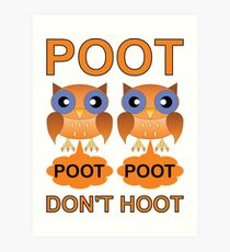Two Poots not Two Hoots Art Print
