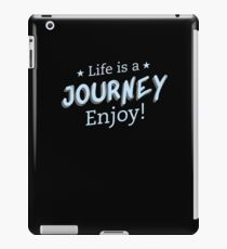 Life Is A Journey iPad-Hülle & Klebefolie