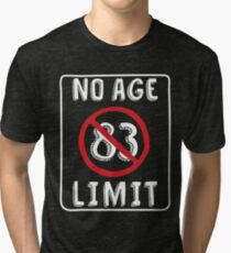 No Age Limit 83rd Birthday Gifts Funny B Day For 83 Year Old Tri