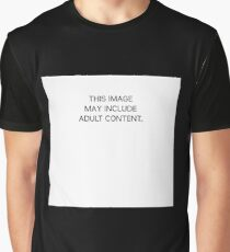THIS IMAGE MAY INCLUDE ADULT CONTENT. Graphic T-Shirt