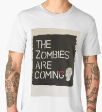 The Zombies are coming... Men's Premium T-Shirt