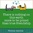 today, Let us be thankful for true friends ...  by Virginia Fitzgerald