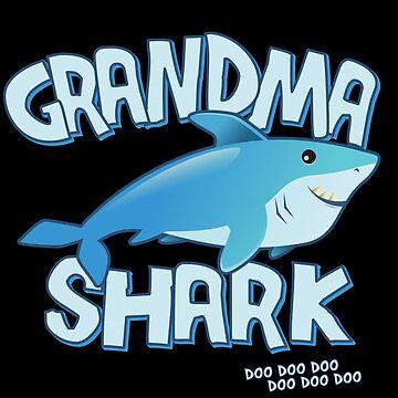 Grandma Shark Doo Doo Doo by flippinsg