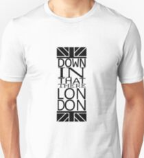 Down in that there London Unisex T-Shirt