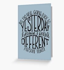 Alice in Wonderland Quote Greeting Card