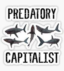 Predatory Capitalist Sharks Sticker
