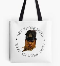 Latrice Royale- Get Those Nuts Away From My Face Tote Bag