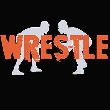 Wrestle time Wrestling Tshirt by STdesigns