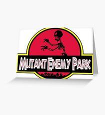 MUTANT ENEMY PARK, GRR! ARRGGH! Greeting Card