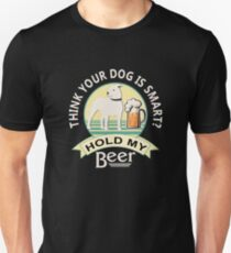 Think Your Dog is Smart? Hold My Beer   Pitbull   NickerStickers Custom Designs Unisex T-Shirt
