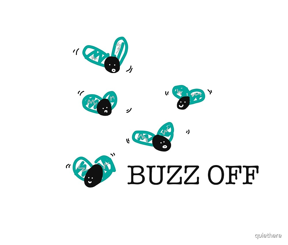 Buzz Off by quiethere