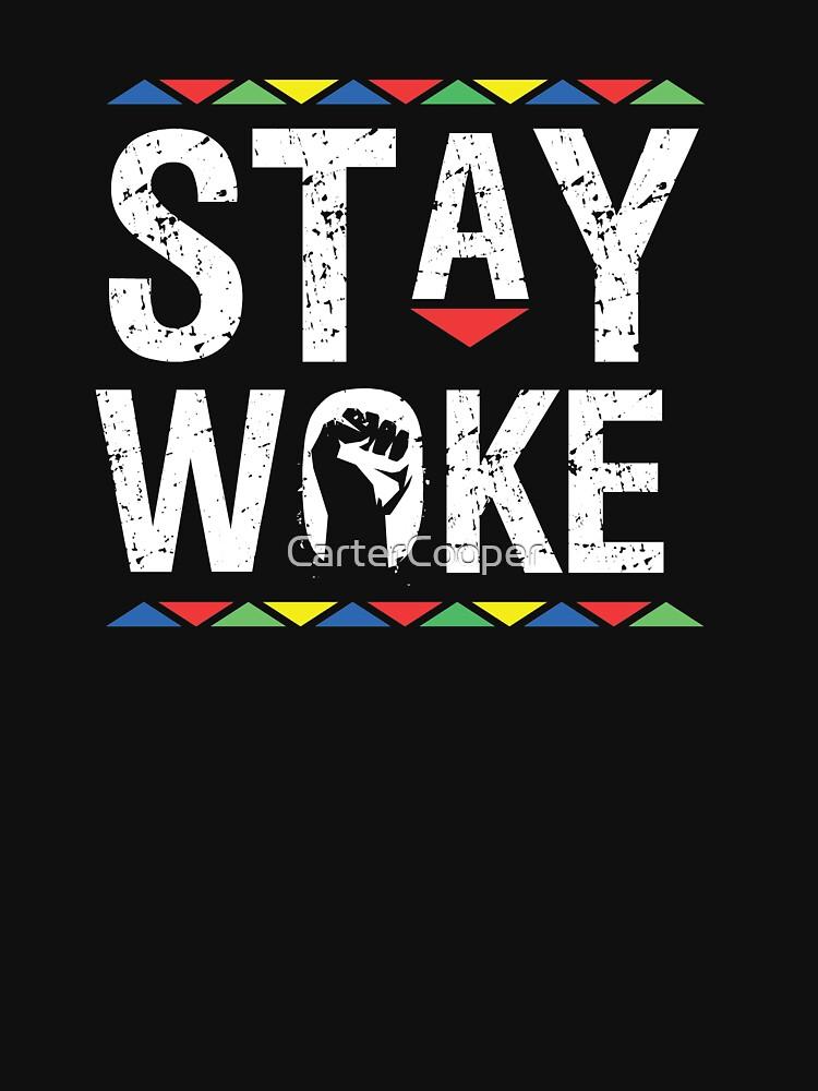 Stay Woke by CarterCooper