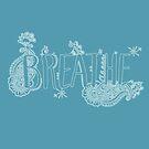 Breathe #Light by INKfootprints