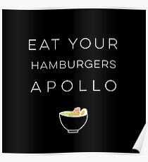 """""""Eat Your Hamburgers Apollo"""" -- Ace Attorney Poster"""