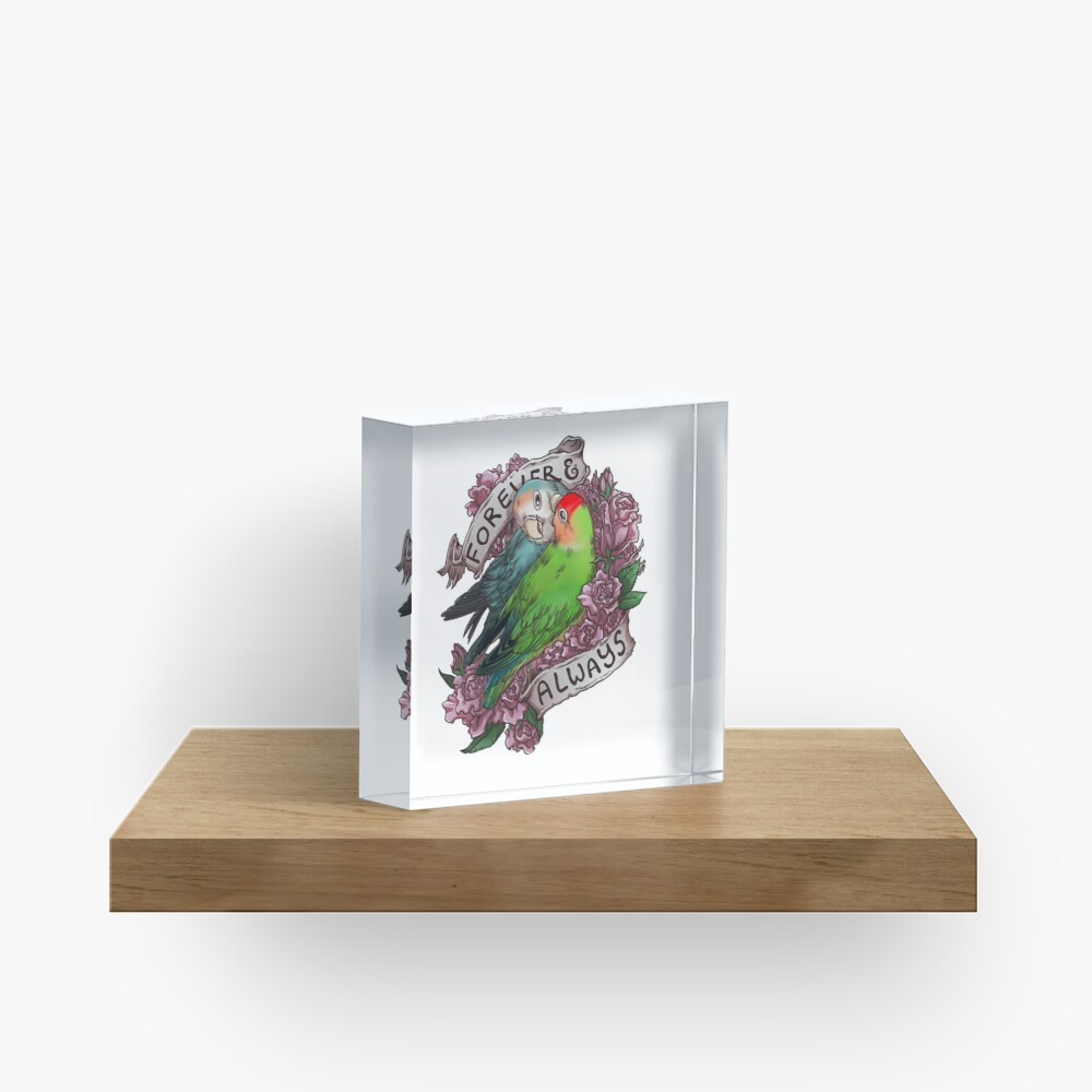 Forever and Always (peach-faced lovebird) Acrylic Block