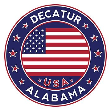 Decatur, Decatur Alabama, Decatur t shirt, Decatur sticker by Alma-Studio
