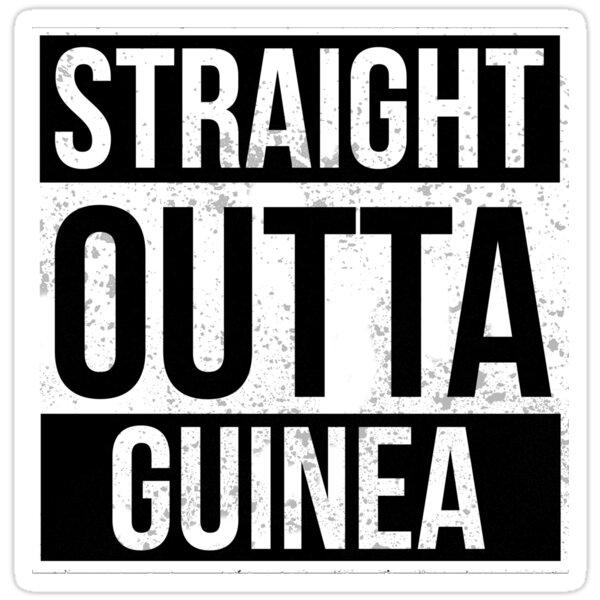 Straight Outta Guinea Funny Gift