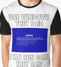 Use Windows they said - Funny Blue Screen Graphic T-Shirt