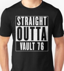 STRAIGHT OUTTA VAULT 76 Unisex T-Shirt