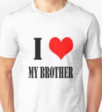 Design love brother Unisex T-Shirt