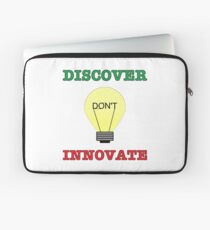 Discover don't Innovate. Laptop Sleeve