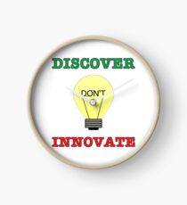 Discover don't Innovate. Clock