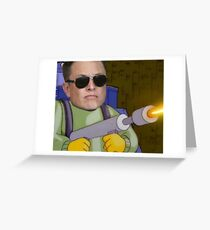 Not a Flamethrower Greeting Card