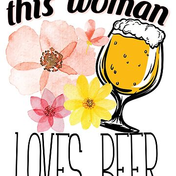 This Woman Loves Beer Funny  Drinking Party Gift by kh123856
