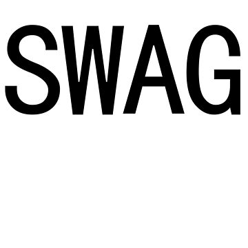 SWAG by GabeForsell