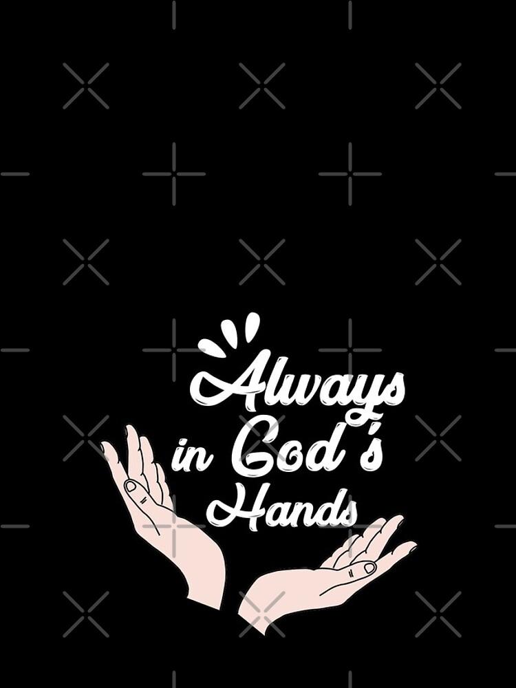 Immer in Gottes Hand von munizz