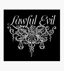 Lawful Evil Photographic Print