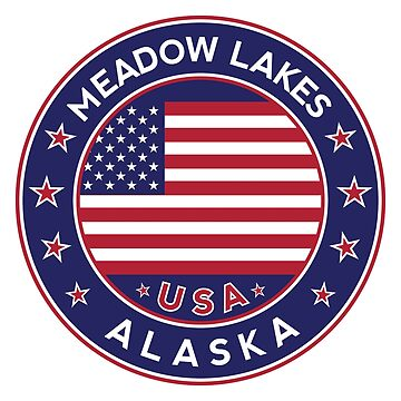 Meadow Lakes, Meadow Lakes Alaska, Meadow Lakes sticker, Meadow Lakes t shirt by Alma-Studio
