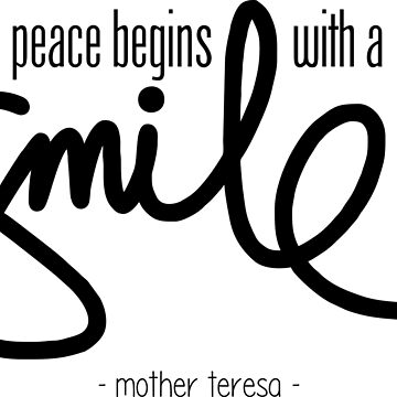Peace begins with a smile by twgcrazy