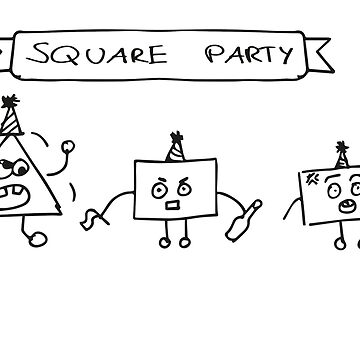 Rectangle Party | Square Party by KabaTheBear