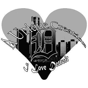 I Love Detroit by UniqueCreator