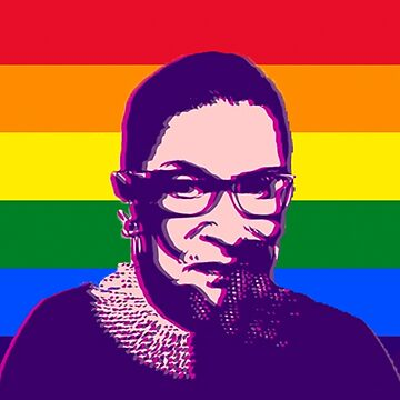 Notorious Ruth Bader Ginsburg - Gay Pride Rainbow by Thelittlelord