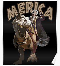 George Washington Riding a Tyrannosaurus Rex 'Merica Poster
