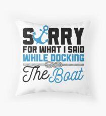 Cojín Savvy Turtle Funny Boating Design Disculpa por lo que dije mientras atracaba un bote