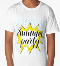 Summer party pop art. Summer party lettering. Pop art style. Long T-Shirt