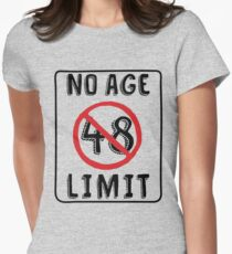 No Age Limit 48th Birthday Gifts Funny B Day For 48 Year Old Womens Fitted