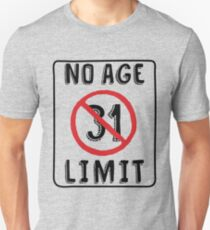 No Age Limit 31st Birthday Gifts Funny B Day For 31 Year Old Unisex T