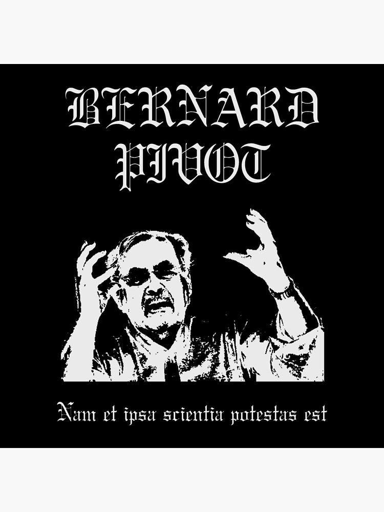 Bernard Pivot Trve Black Metal von Yllom